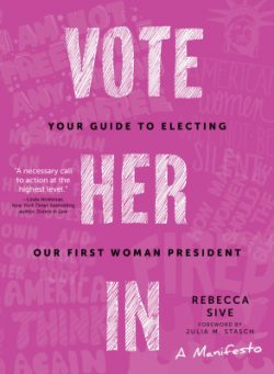 vote her in rebecca sive rebellious gift guide